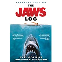 The Jaws Log: 30th Anniversary Edition (Shooting Script) (English Edition)