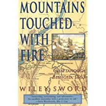 Mountains Touched with Fire: Chattanooga Besieged, 1863 (English Edition)