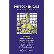 Phytochemicals: Mechanisms of Action (English Edition)
