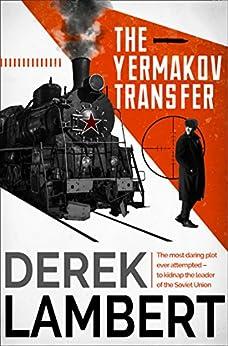 """The Yermakov Transfer (English Edition)"",作者:[Lambert, Derek]"