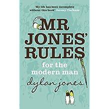 Mr Jones' Rules for the Modern Man (English Edition)