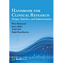 Handbook for Clinical Research: Design, Statistics, and Implementation (English Edition)
