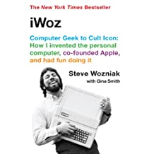 iWoz: Computer Geek to Cult Icon (English Edition)