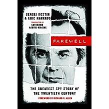 Farewell: The Greatest Spy Story of the Twentieth Century (English Edition)