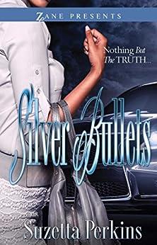 """""""Silver Bullets (Zane Presents) (English Edition)"""",作者:[Perkins, Suzetta]"""