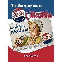 Encyclopedia of Pepsi-Cola Collectibles (English Edition)