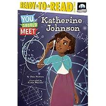 Katherine Johnson (You Should Meet) (English Edition)