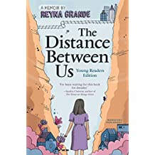 The Distance Between Us: Young Reader Edition (English Edition)