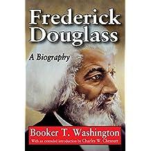 Frederick Douglass: A Biography (English Edition)