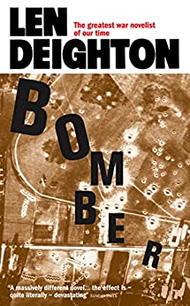 """""""Bomber: Events Relating to the Last Flight of an RAF Bomber Over Germany on the Night of June 31st, 1943 (English Edition)"""",作者:[Deighton, Len]"""