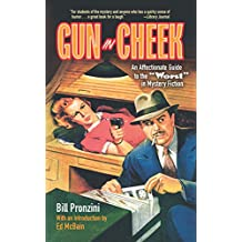 "Gun in Cheek: An Affectionate Guide to the ""Worst"" in Mystery Fiction (English Edition)"