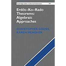 Erdős–Ko–Rado Theorems: Algebraic Approaches (Cambridge Studies in Advanced Mathematics Book 149) (English Edition)