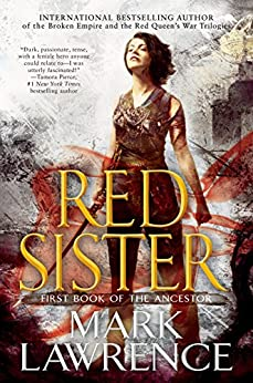 """Red Sister (Book of the Ancestor 1) (English Edition)"",作者:[Lawrence, Mark]"