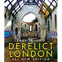 Derelict London: All New Edition (English Edition)