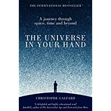 The Universe in Your Hand: A Journey Through Space, Time and Beyond (English Edition)