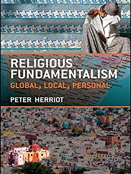 """""""Religious Fundamentalism: Global, Local and Personal (English Edition)"""",作者:[Herriot, Peter]"""