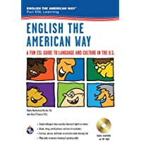 English the American Way: A Fun ESL Guide to Language & Culture in the U.S.