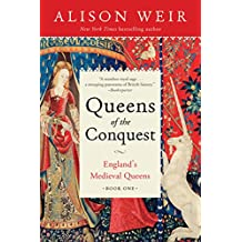 Queens of the Conquest: England's Medieval Queens Book One (English Edition)
