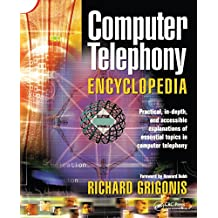 Computer Telephony Encyclopedia (English Edition)