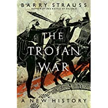 The Trojan War: A New History (English Edition)