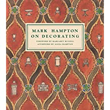 Mark Hampton On Decorating (English Edition)