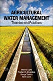 Agricultural Water Management: Theory, Abstratction and Practices (平装) [Pre-order 15-09-2018]