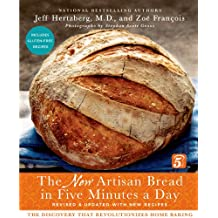 The New Artisan Bread in Five Minutes a Day: The Discovery That Revolutionizes Home Baking (English Edition)