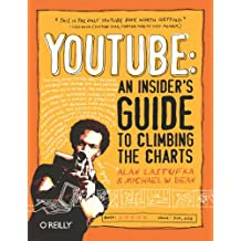 YouTube: An Insider's Guide to Climbing the Charts (English Edition)