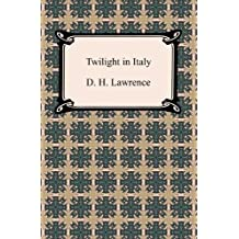 Twilight in Italy [with Biographical Introduction] (English Edition)