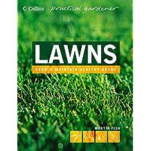 Lawns (Collins Practical Gardener) (English Edition)