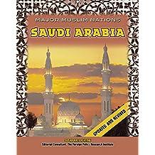 Saudi Arabia (Major Muslim Nations) (English Edition)