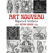Art Nouveau: Objects and Artifacts (Dover Pictorial Archive) (English Edition)