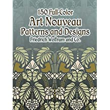 150 Full-Color Art Nouveau Patterns and Designs (Dover Pictorial Archive) (English Edition)