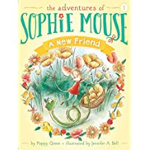A New Friend (The Adventures of Sophie Mouse Book 1) (English Edition)