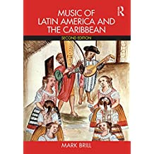 Music of Latin America and the Caribbean (English Edition)