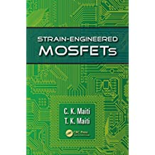 Strain-Engineered MOSFETs (English Edition)