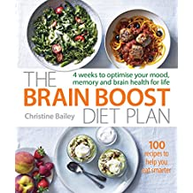 The Brain Boost Diet Plan: The 30-Day Plan to Boost Your Memory and Optimize Your Brain Health (English Edition)