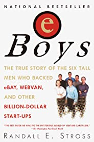 eBoys: The First Inside Account of Venture Capitalists at Work (English Edition)