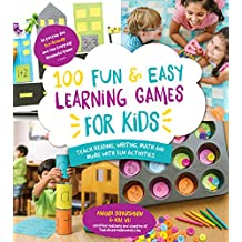100 Fun & Easy Learning Games for Kids: Teach Reading, Writing, Math and More With Fun Activities (English Edition)