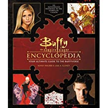 Buffy the Vampire Slayer Encyclopedia: The Ultimate Guide to the Buffyverse (English Edition)