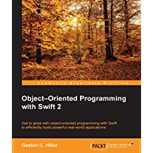 Object–Oriented Programming with Swift 2 (English Edition)