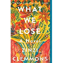 What We Lose: A Novel (English Edition)
