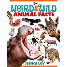 Weird & Wild Animal Facts (English Edition)