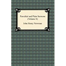 Parochial and Plain Sermons (Volume II) (English Edition)