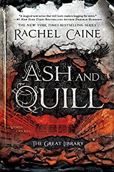 """""""Ash and Quill (The Great Library Book 3) (English Edition)"""",作者:[Rachel Caine]"""