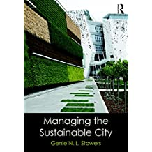Managing the Sustainable City (English Edition)