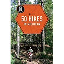 50 Hikes in Michigan (4th Edition)  (Explorer's 50 Hikes) (English Edition)