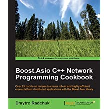 Boost.Asio C++ Network Programming Cookbook (English Edition)
