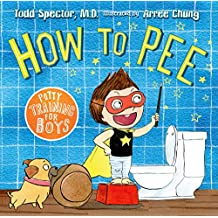 How to Pee: Potty Training for Boys (English Edition)