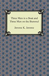 Three Men in a Boat and Three Men on the Bummel (English Edition)